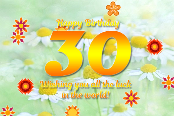 All the luck in the world for 30th Birthday