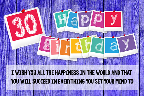 Polaroid like wishes for 30th Birthday