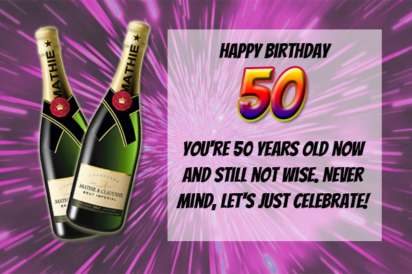 50th Birthday message for him