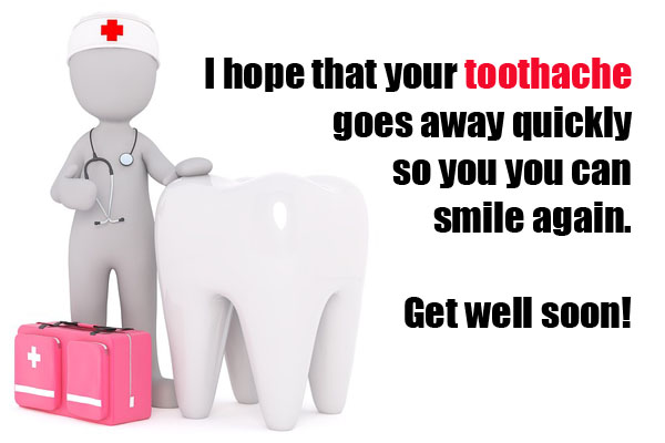 Get Well Soon message for Toothache